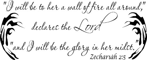 Zechariah 2:5 Scripture Wall Decal